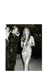 Photographs By Kelly Klein  - RIZZOLI NEW YORK