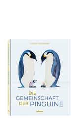 Stefan Christmann. Die Gemeinschaft der Pinguine - TENEUES