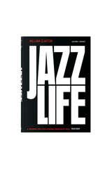 Jazzlife, William Claxton - TASCHEN